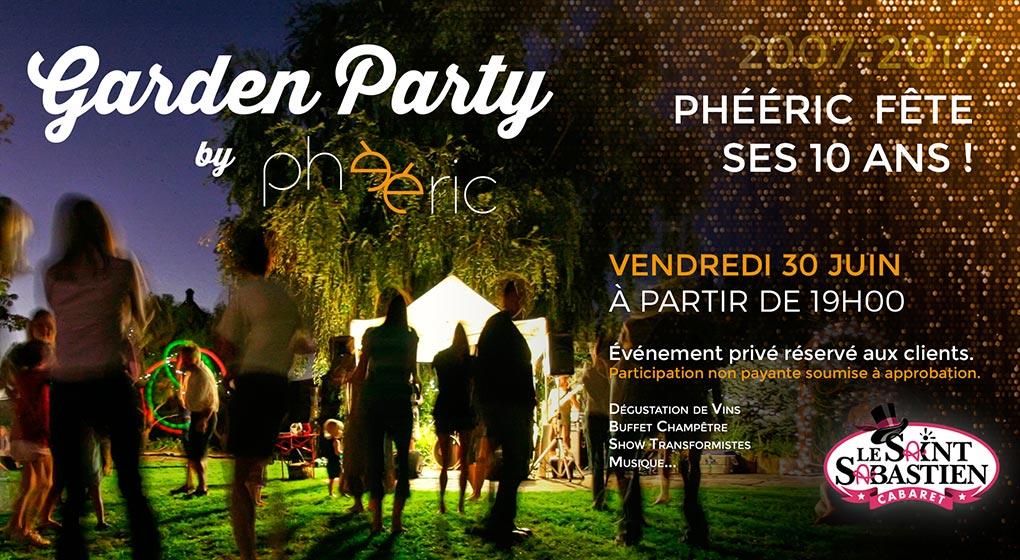 Phééric fête ses 10 ans - La Garden Party